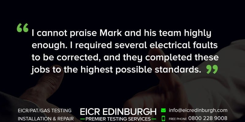 Testimonial for EICR Edinburgh Electrician